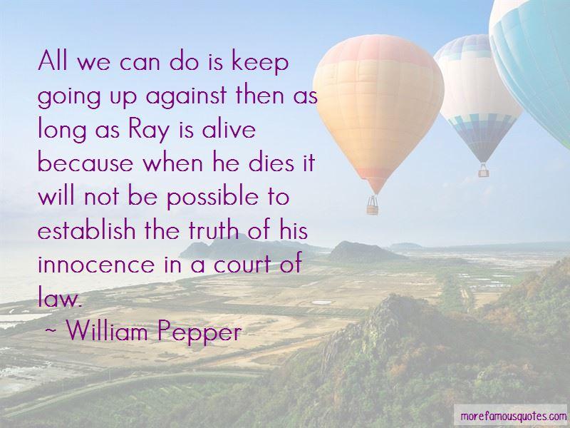 William Pepper Quotes Pictures 3