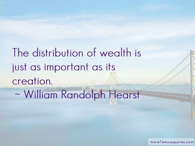 William Randolph Hearst Quotes Pictures 2