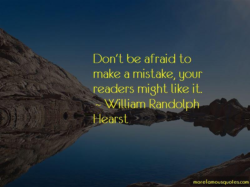William Randolph Hearst Quotes Pictures 3