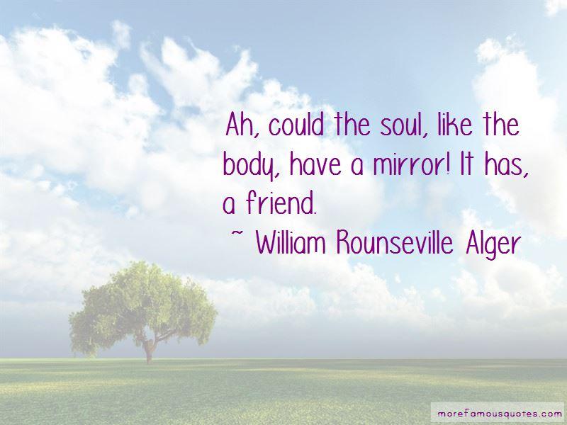 William Rounseville Alger Quotes Pictures 2