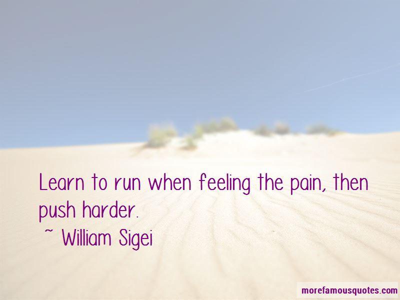William Sigei Quotes