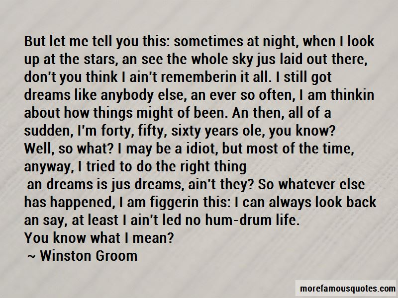 Winston Groom Quotes Pictures 3