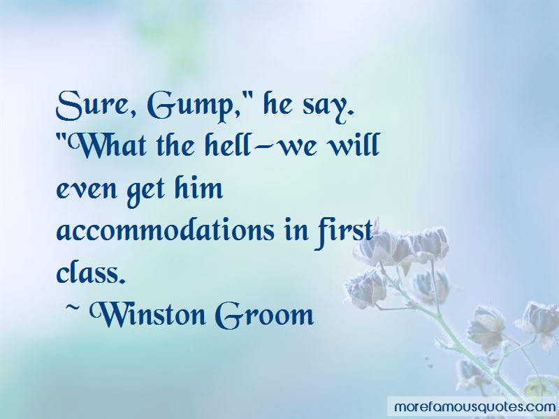 Winston Groom Quotes Pictures 4
