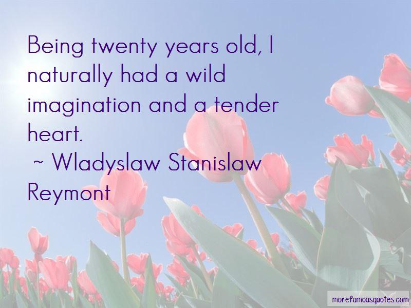Wladyslaw Stanislaw Reymont Quotes