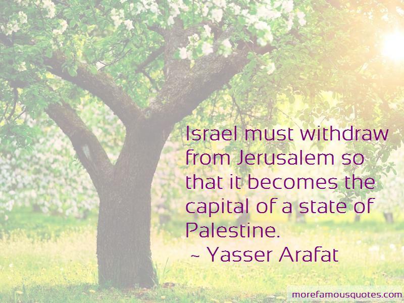 Yasser Arafat Quotes Pictures 3