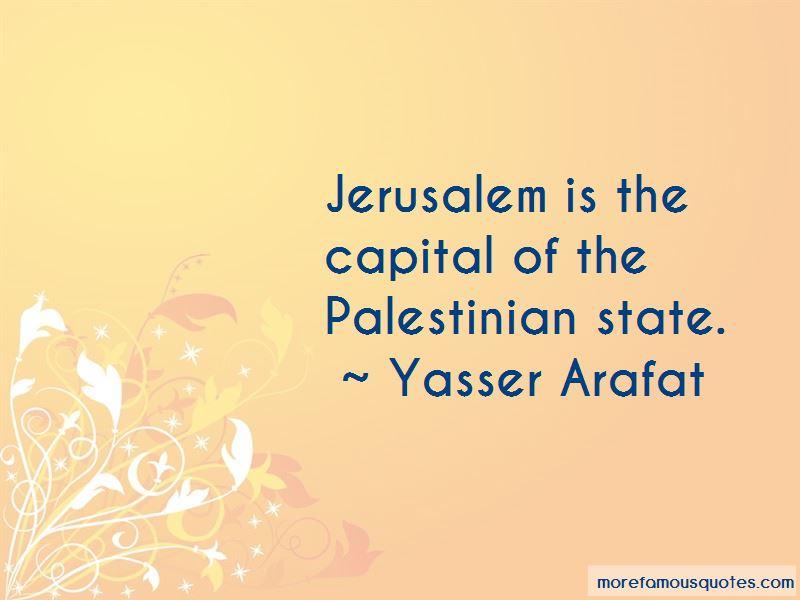 Yasser Arafat Quotes Pictures 4
