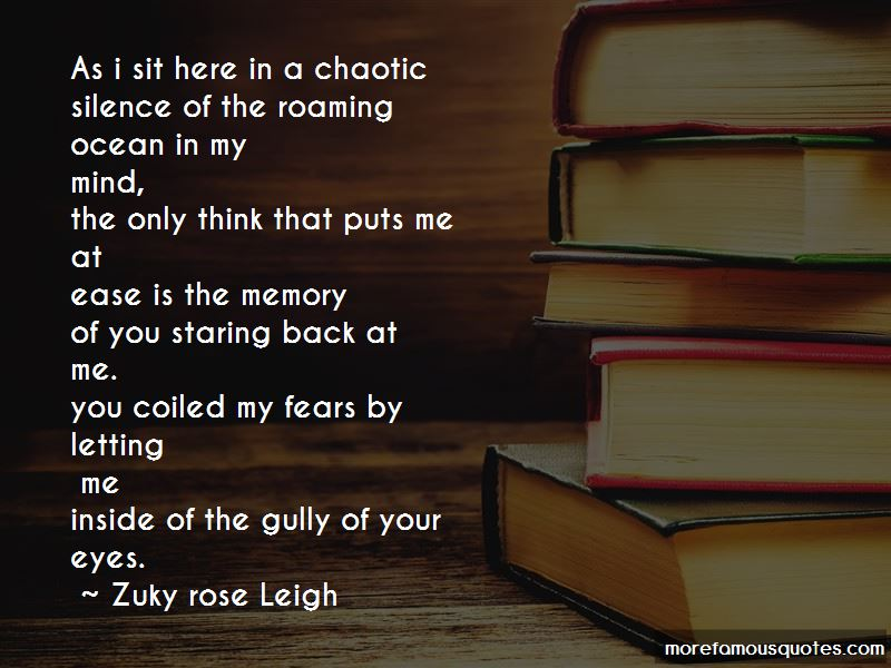 Zuky Rose Leigh Quotes