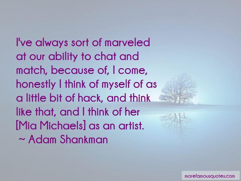 Adam Shankman Quotes Pictures 4