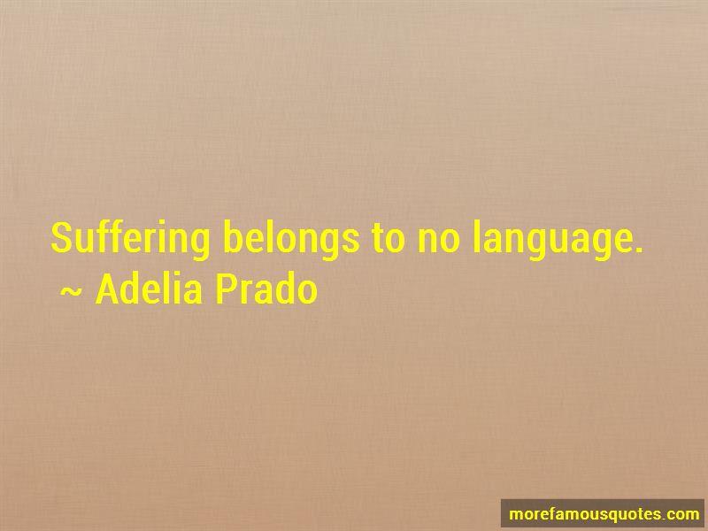 Adelia Prado Quotes Pictures 2