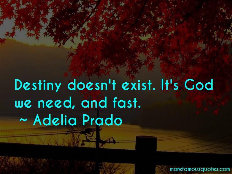 Adelia Prado Quotes Pictures 3