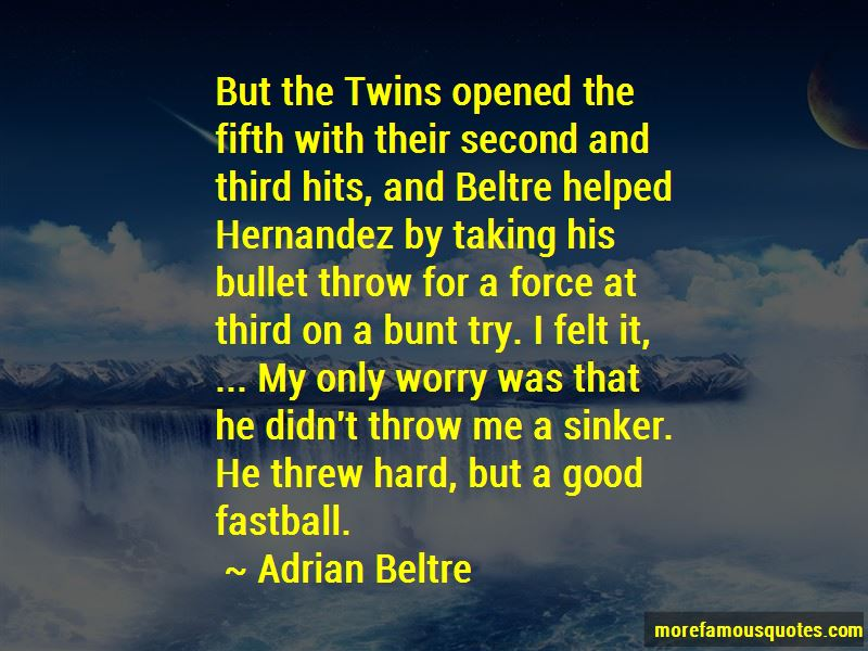 Adrian Beltre Quotes Pictures 3