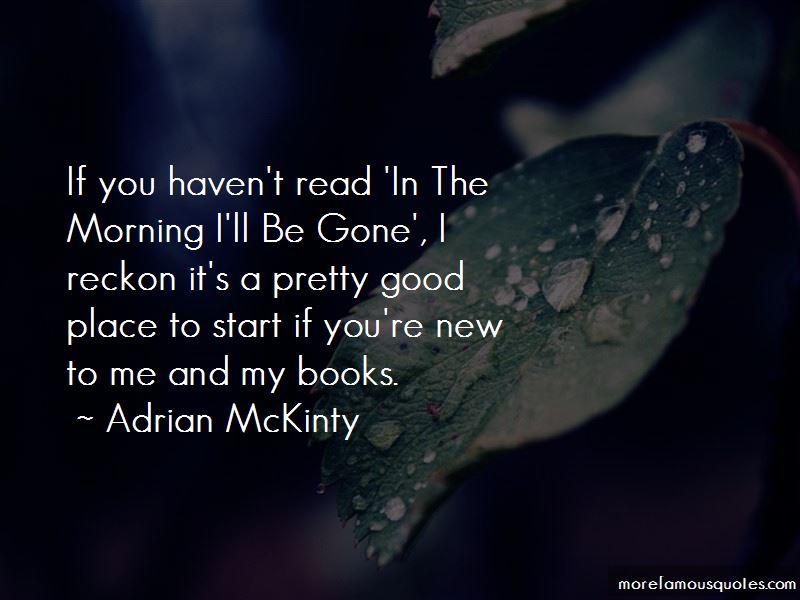 Adrian McKinty Quotes Pictures 2