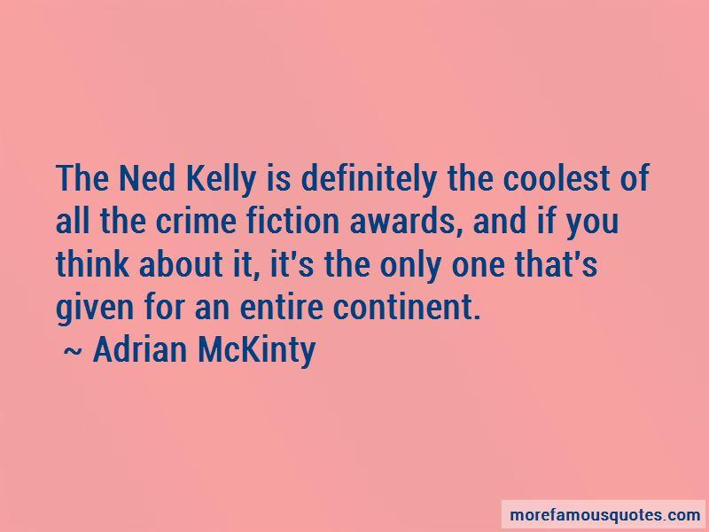 Adrian McKinty Quotes Pictures 3