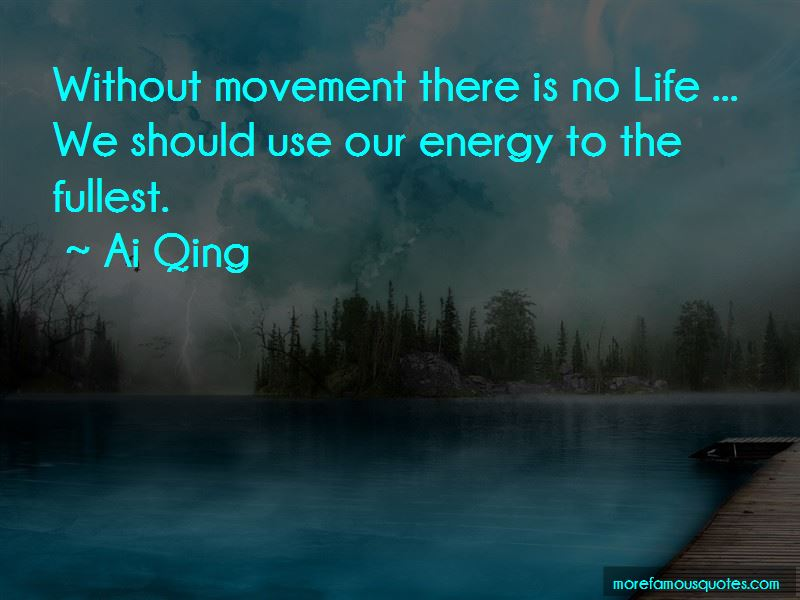 Ai Qing Quotes
