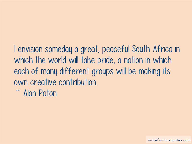 Alan Paton Quotes Pictures 4