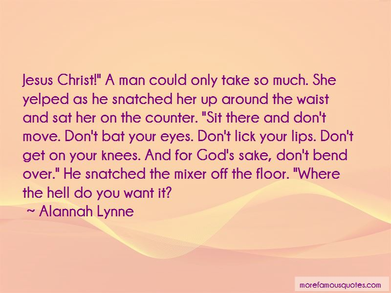 Alannah Lynne Quotes