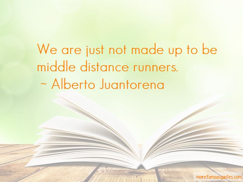 Alberto Juantorena Quotes Pictures 3