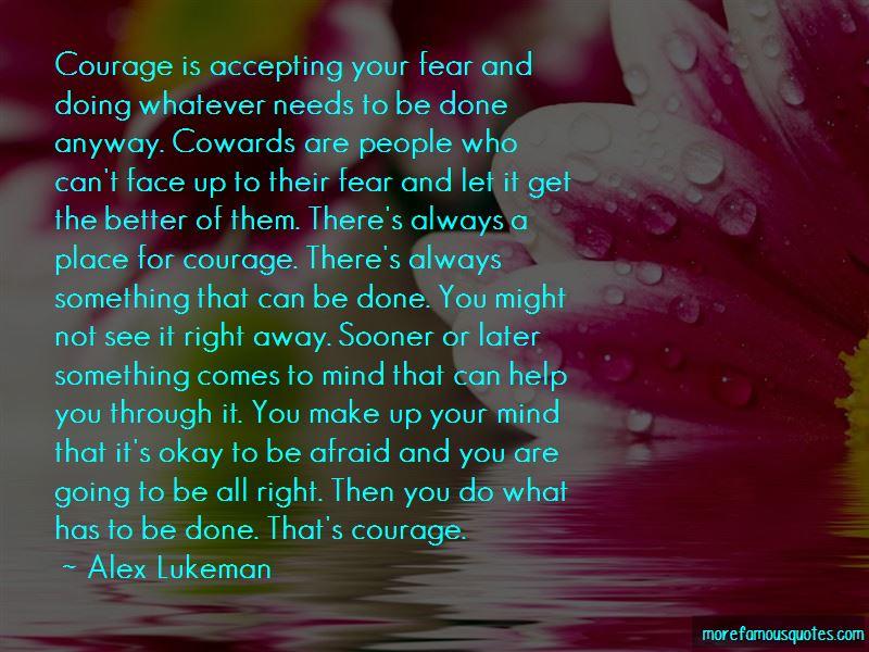 Alex Lukeman Quotes