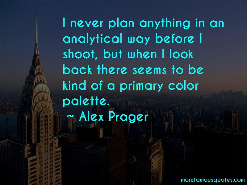Alex Prager Quotes Pictures 2