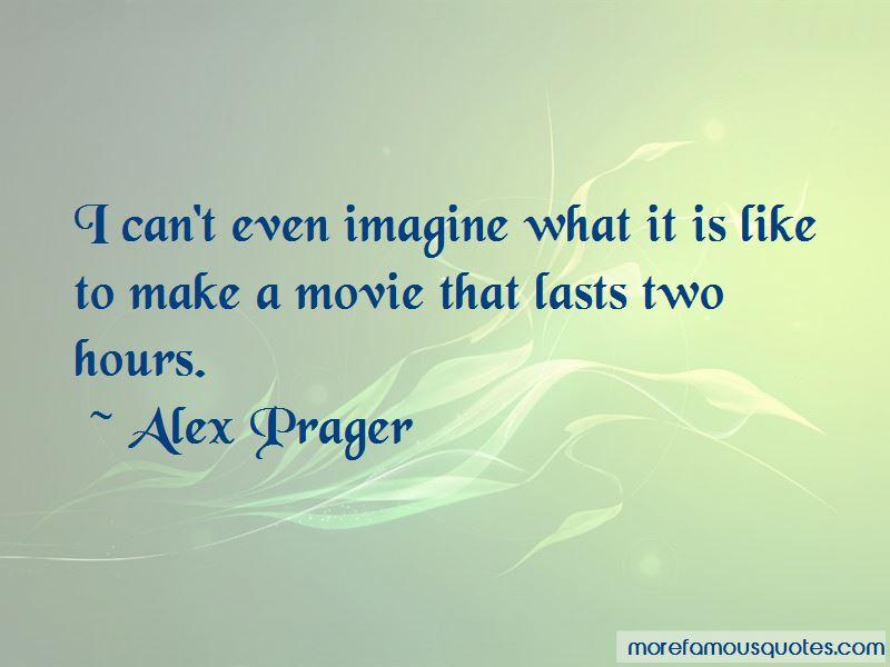 Alex Prager Quotes Pictures 3