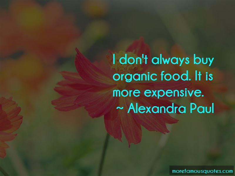Alexandra Paul Quotes