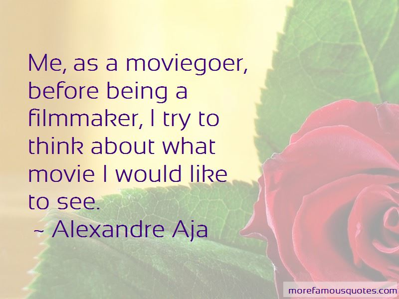Alexandre Aja Quotes Pictures 2
