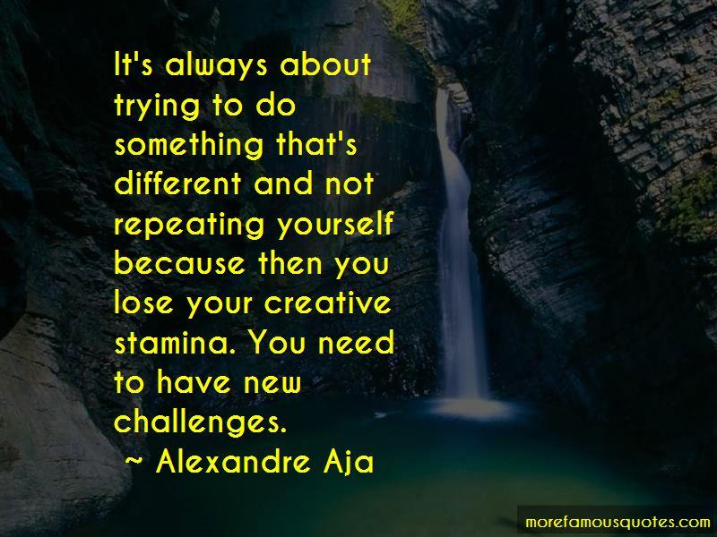 Alexandre Aja Quotes Pictures 3