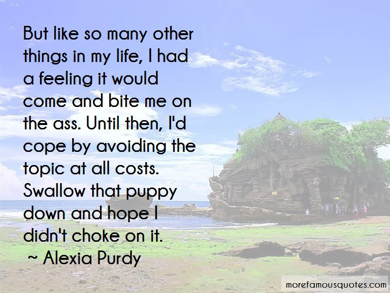 Alexia Purdy Quotes Pictures 3