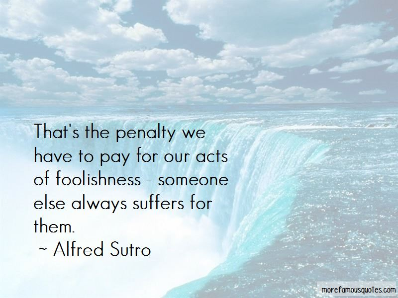 Alfred Sutro Quotes Pictures 3