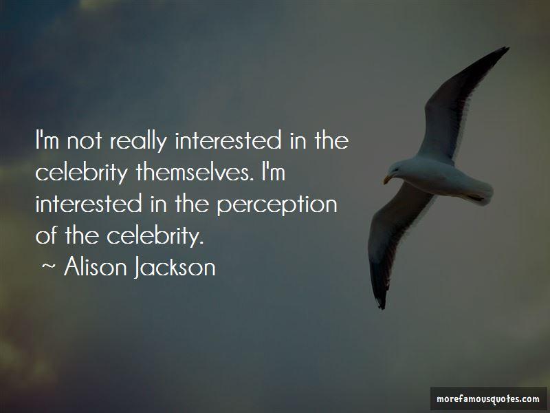 Alison Jackson Quotes Pictures 3