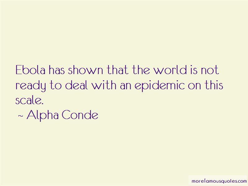 Alpha Conde Quotes