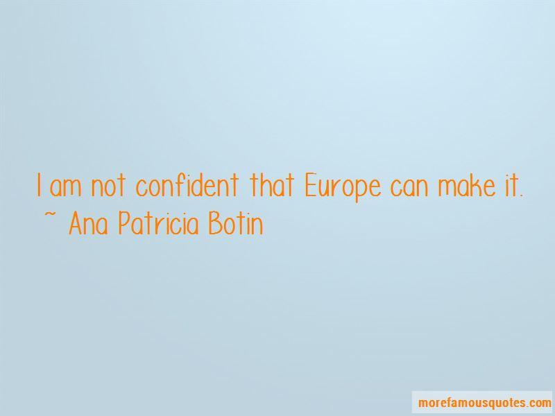 Ana Patricia Botin Quotes