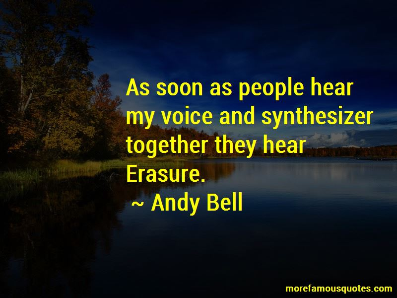 Andy Bell Quotes