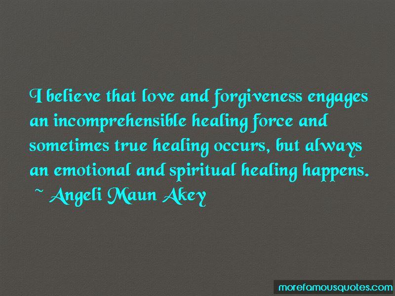 Angeli Maun Akey Quotes