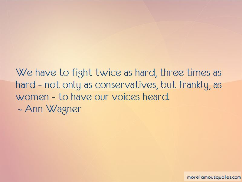 Ann Wagner Quotes
