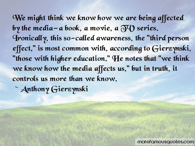 Anthony Gierzynski Quotes