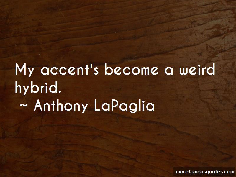 Anthony LaPaglia Quotes Pictures 2