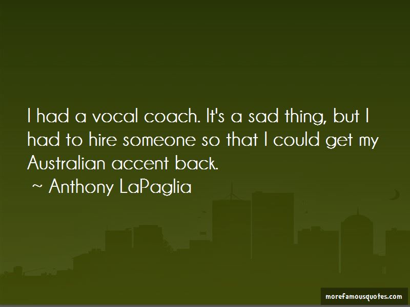 Anthony LaPaglia Quotes Pictures 4