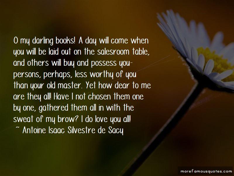 Antoine Isaac Silvestre De Sacy Quotes