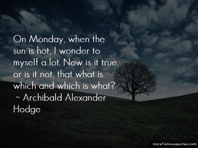 Archibald Alexander Hodge Quotes Pictures 3