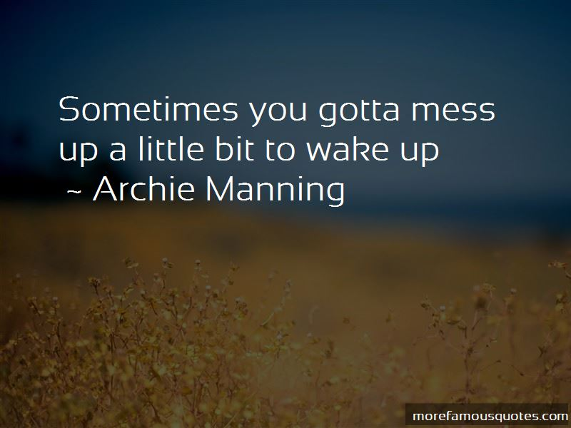 Archie Manning Quotes Pictures 2