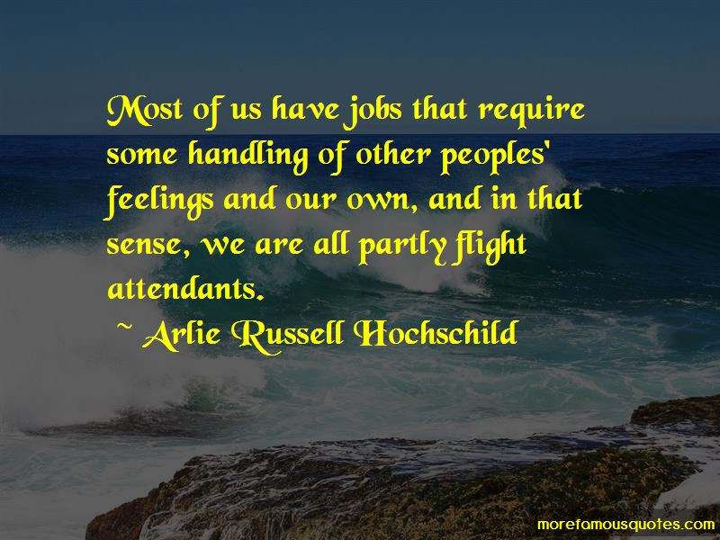 Arlie Russell Hochschild Quotes Pictures 3