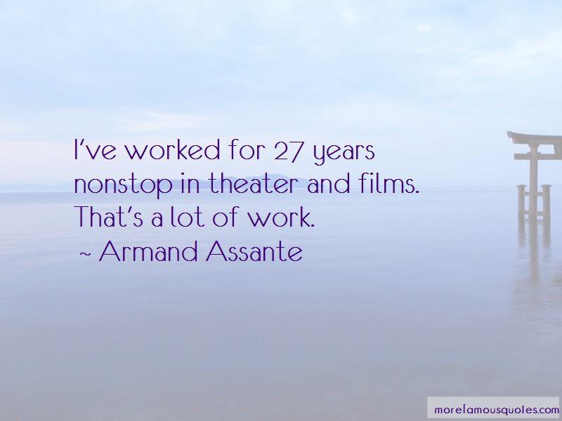 Armand Assante Quotes