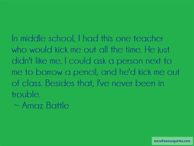 Arnaz Battle Quotes