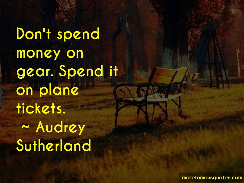 Audrey Sutherland Quotes Pictures 2