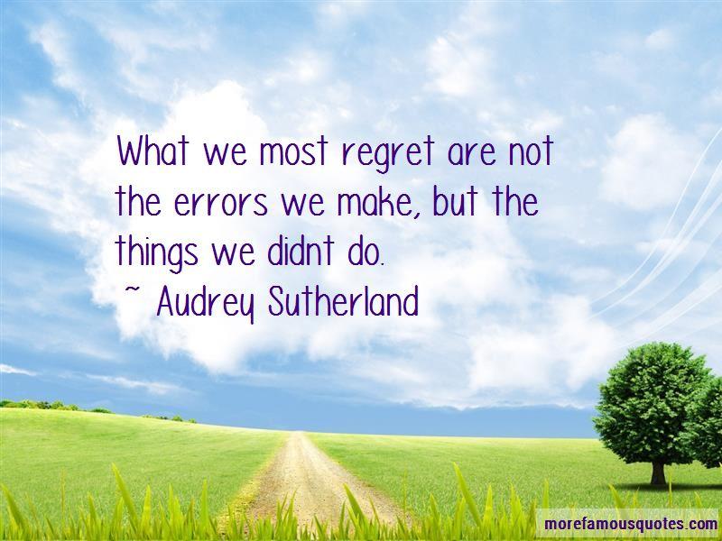 Audrey Sutherland Quotes