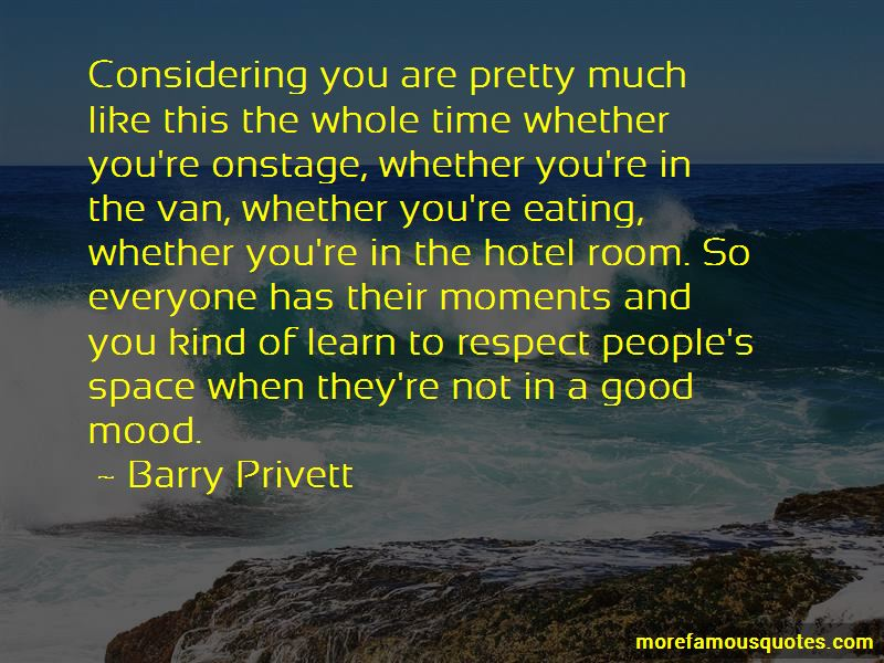 Barry Privett Quotes Pictures 4