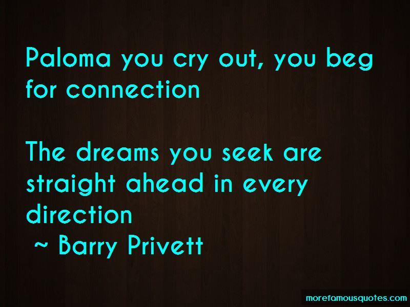 Barry Privett Quotes
