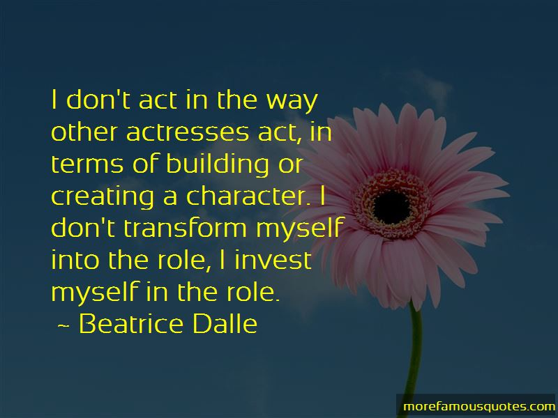 Beatrice Dalle Quotes Pictures 2