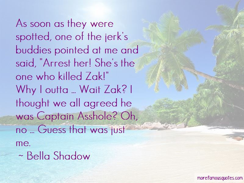 Bella Shadow Quotes Pictures 3